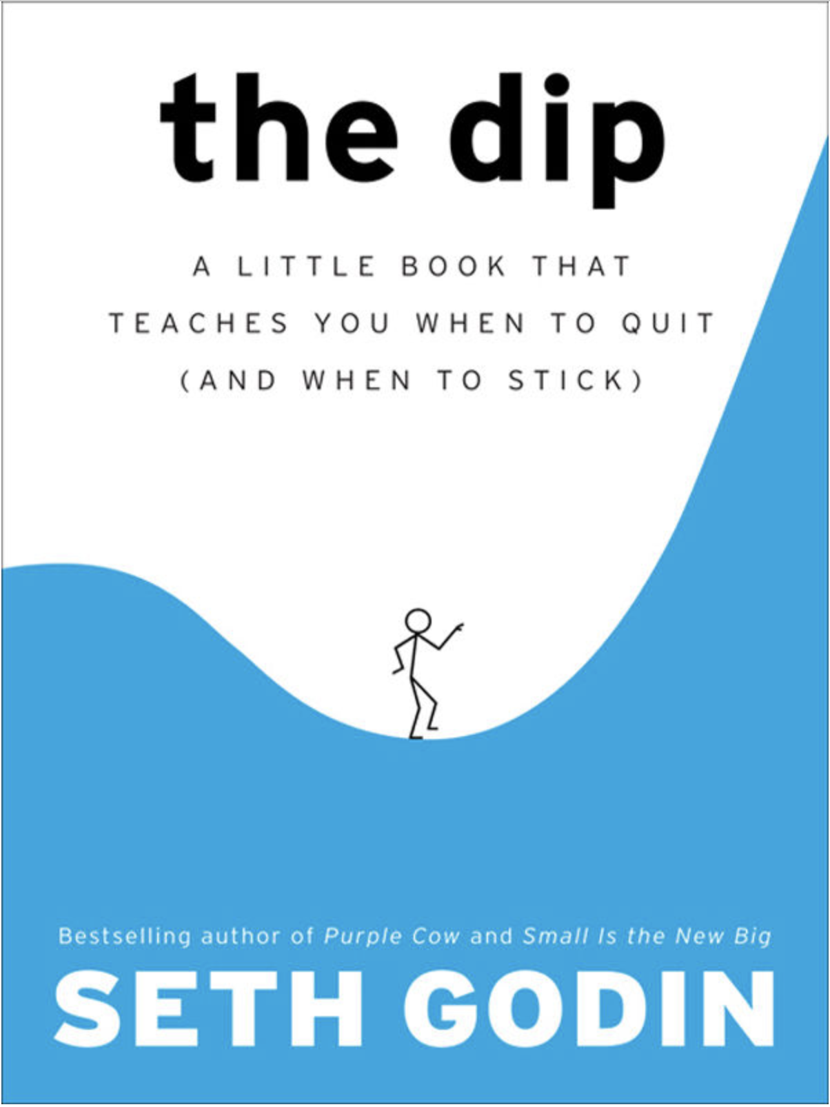 Seth Godin The Dip SocratesPost admissions insiders insights