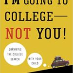 Lessons from 27 Parents Who Helped Their Kids into College