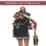 "5 Best Lessons from ""The Overachievers: The Secret Life of Driven Kids"""