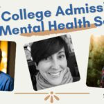 College Admissions Mental Health Series: 5 Best Highlights 2021