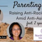 Expert Advice: How to Raise Anti-Racist Teens in a Racist World